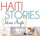 Haiti Stories: Istwa Ayiti