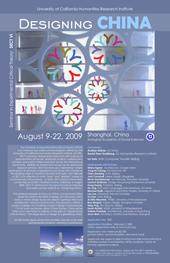 UCHRI Summer Seminar in Experimental Critical Theory VI: Designing China