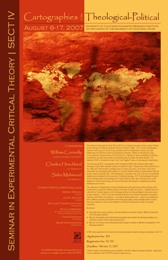 UCHRI Summer Seminar in Experimental Critical Theory IV:  Cartographies of the Theological-Political