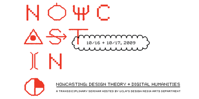 Nowcasting: Design Theory & the Digital Humanities<br />PI: