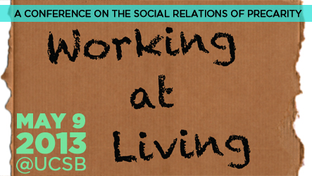 Working at Living: The Social Relations of Precarity