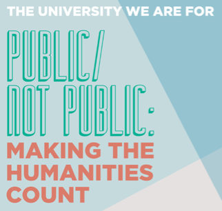 Public / Not Public: Making the Humanities Count