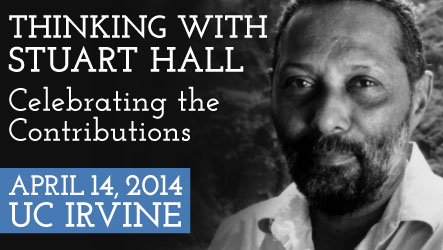 Thinking with Stuart Hall: Celebrating the Contributions