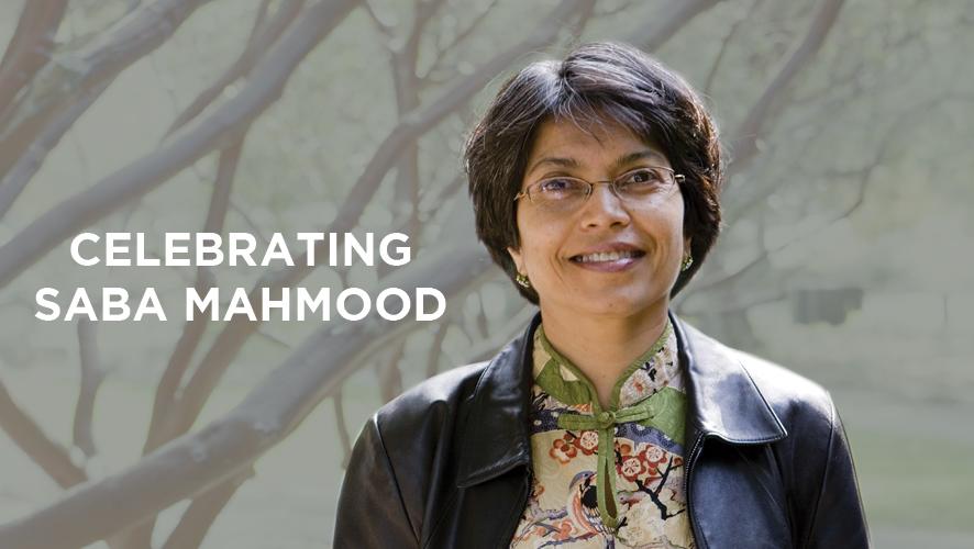 Celebrating Saba Mahmood